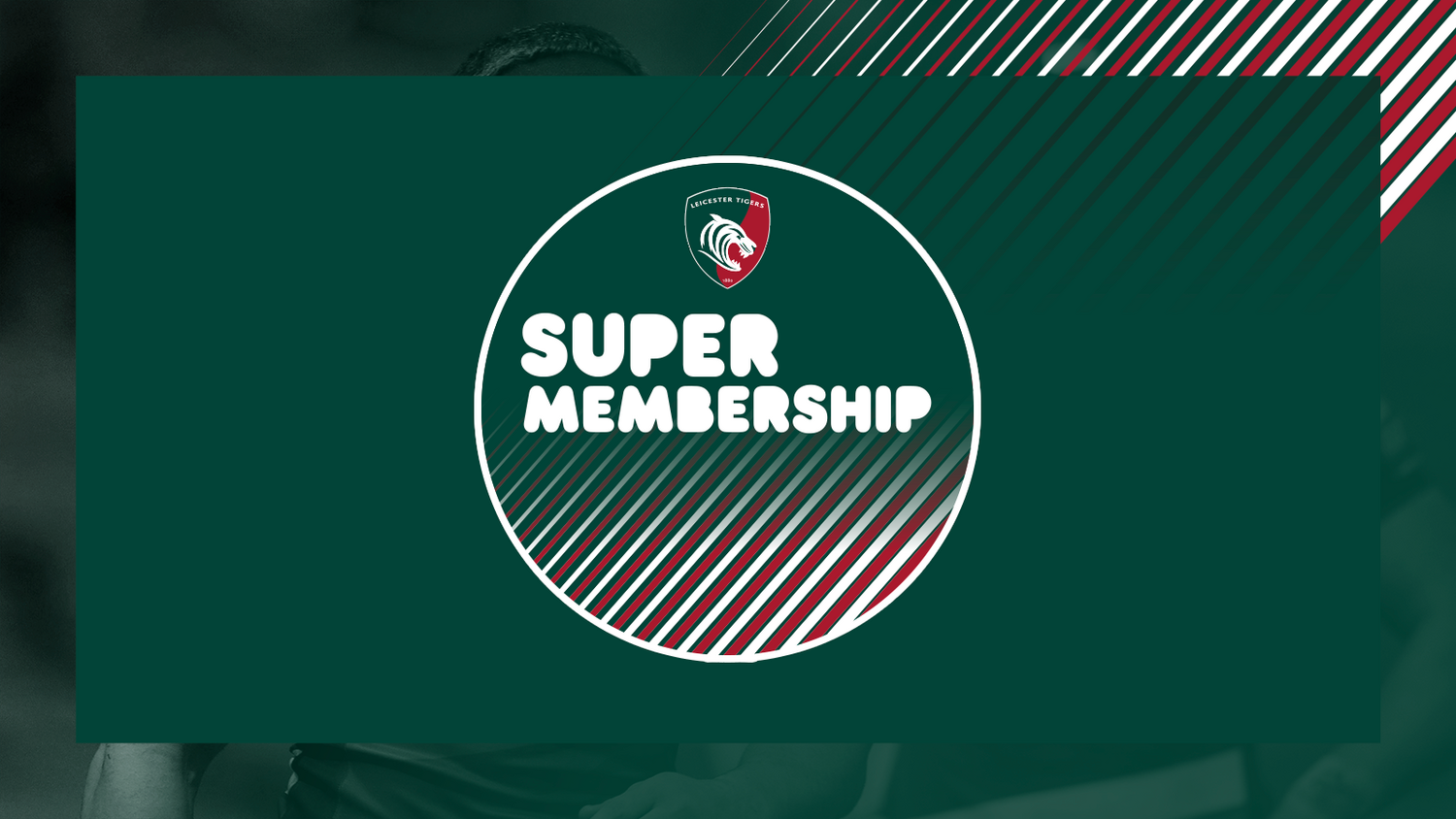 Leicester Tigers Super Membership